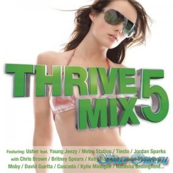 Thrivemix 05 (Mixed By DJ Skribble) (2008)
