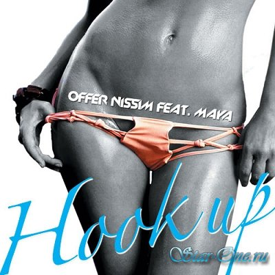 Offer Nissim feat Maya - Hook Up (2009)